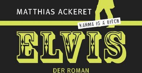 """""""Der Spiegel"""": Lob für den Roman """"Elvis"""""""