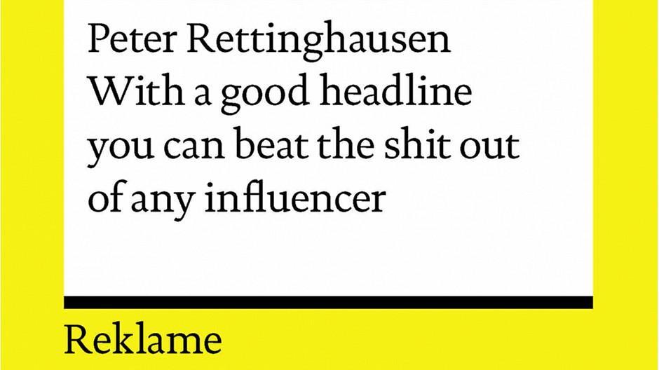 Peter Rettinghausen: Den Frechen verzeiht man, den Langweilern nie