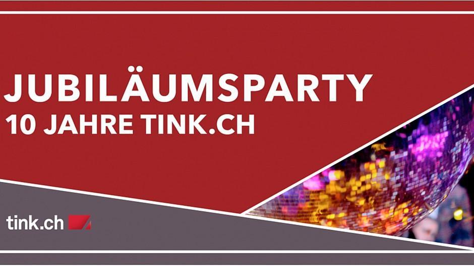 Tink.ch: Eine Party in Olten zum Jubiläum